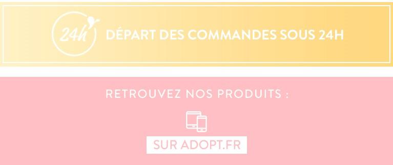 Retrouvez nos produits : SUR ADOPT.FR